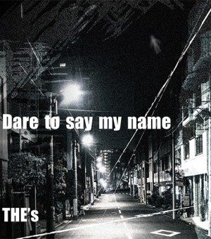 thes_daretosaymyname_500x500